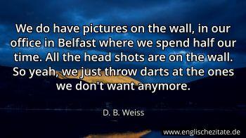 D B Weiss Zitate Auf Englisch Englischezitatede