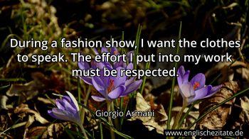Giorgio Armani During A Fashion Show I Want The Clothes
