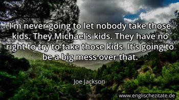 Joe Jackson Zitate Auf Englisch Englischezitate De