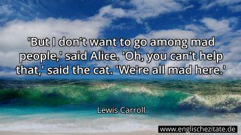 Lewis Carroll Zitate Auf Englisch Englischezitate De