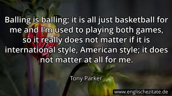 Tony Parker Zitate Auf Englisch Englischezitatede